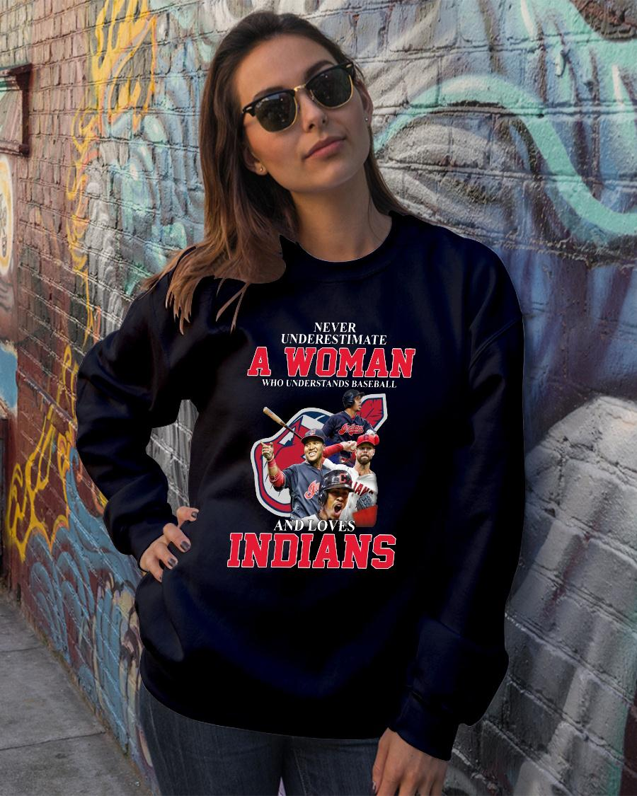 Never Underestimate A Woman Who Understands Baseball Loves Indians shirt sweater official
