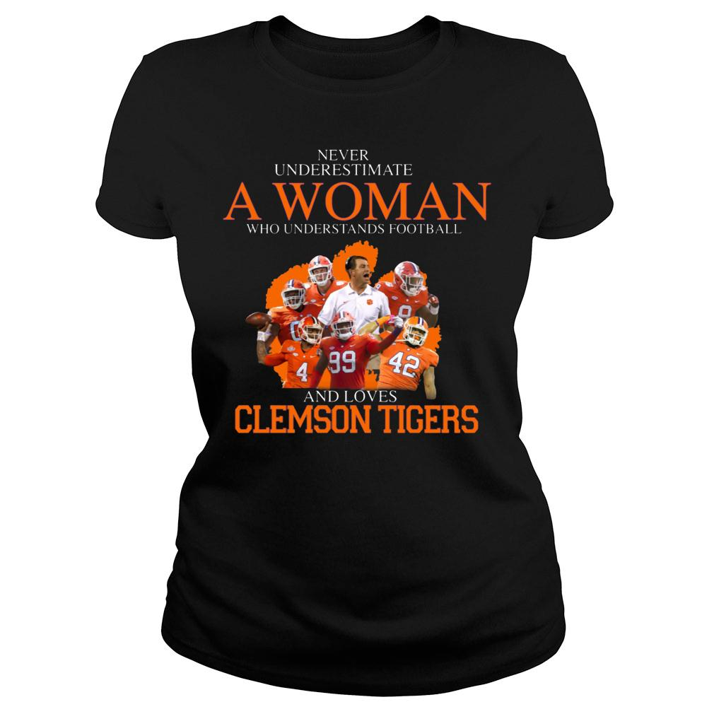 Never Underestimate A Woman Who Understands Football And Love Clemson Tigers shirt ladies tee