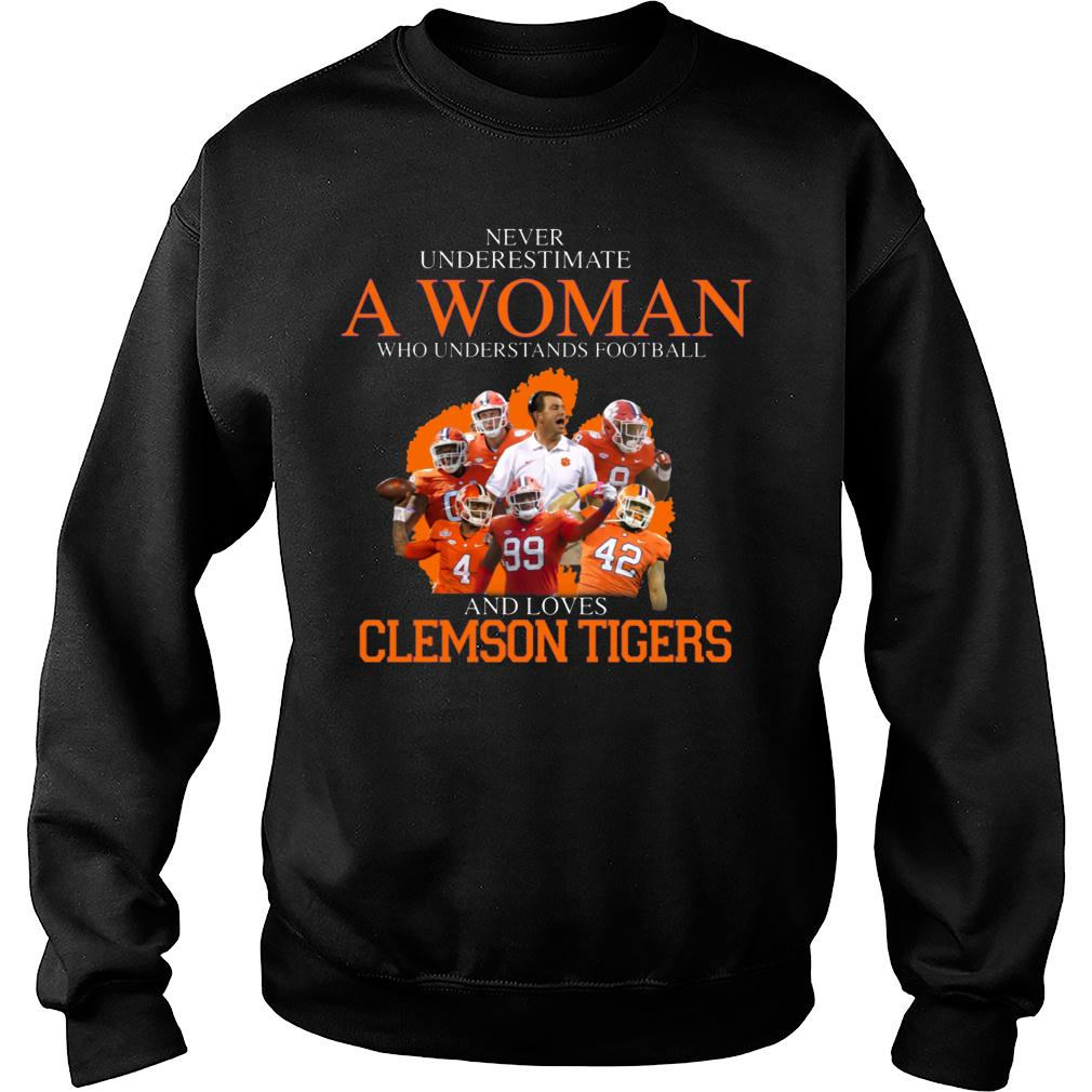 Never Underestimate A Woman Who Understands Football And Love Clemson Tigers shirt sweater