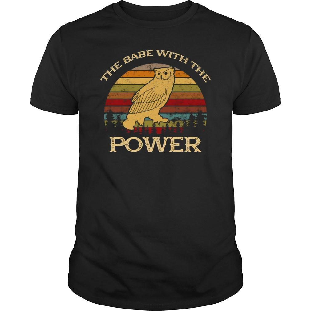 Owl The Babe With The Power Shirt