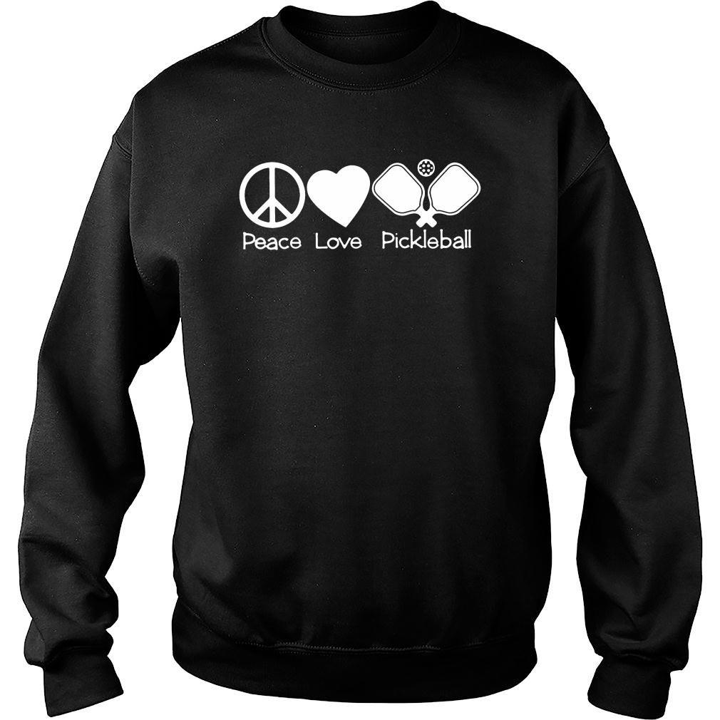 Peace love pickleball t shirt sweater