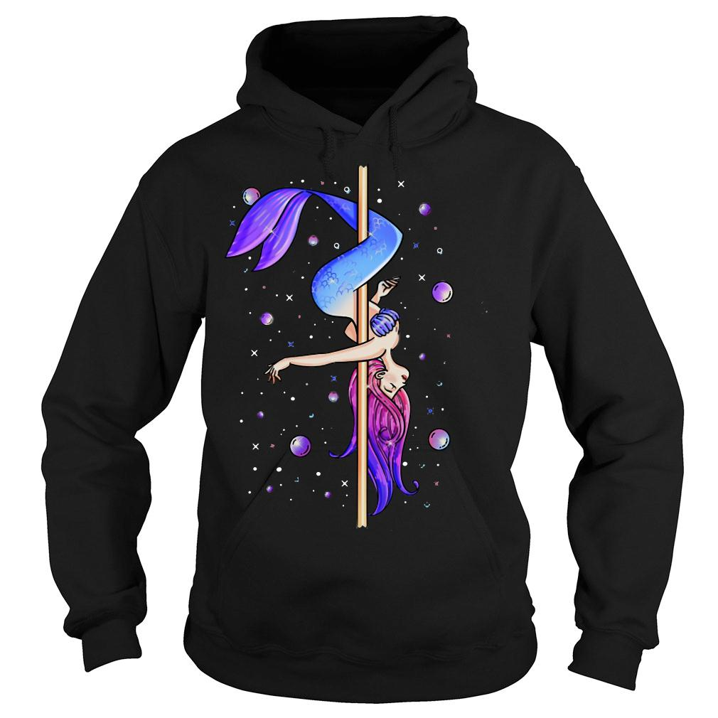 Pole dancing Mermaid shirt hoodie