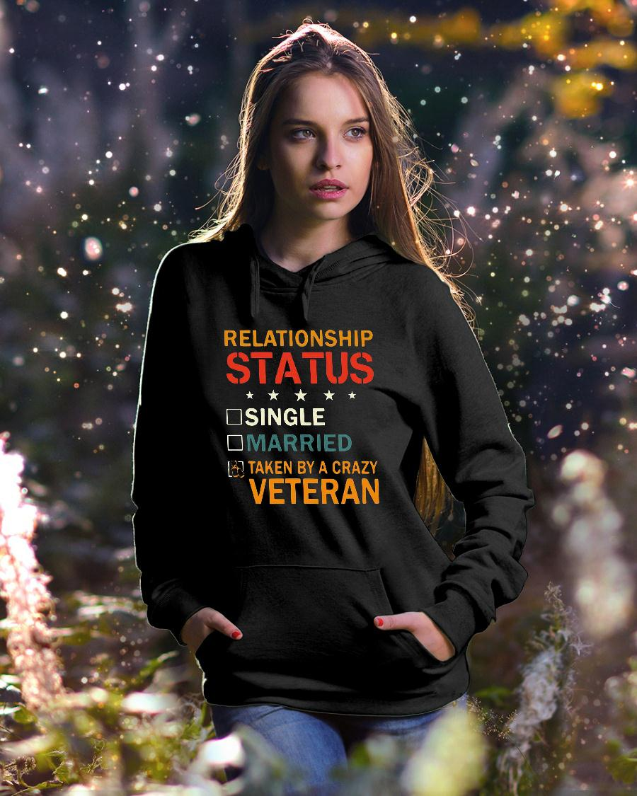 Relationship status single married taken by a crazy veteran shirt hoodie unisex