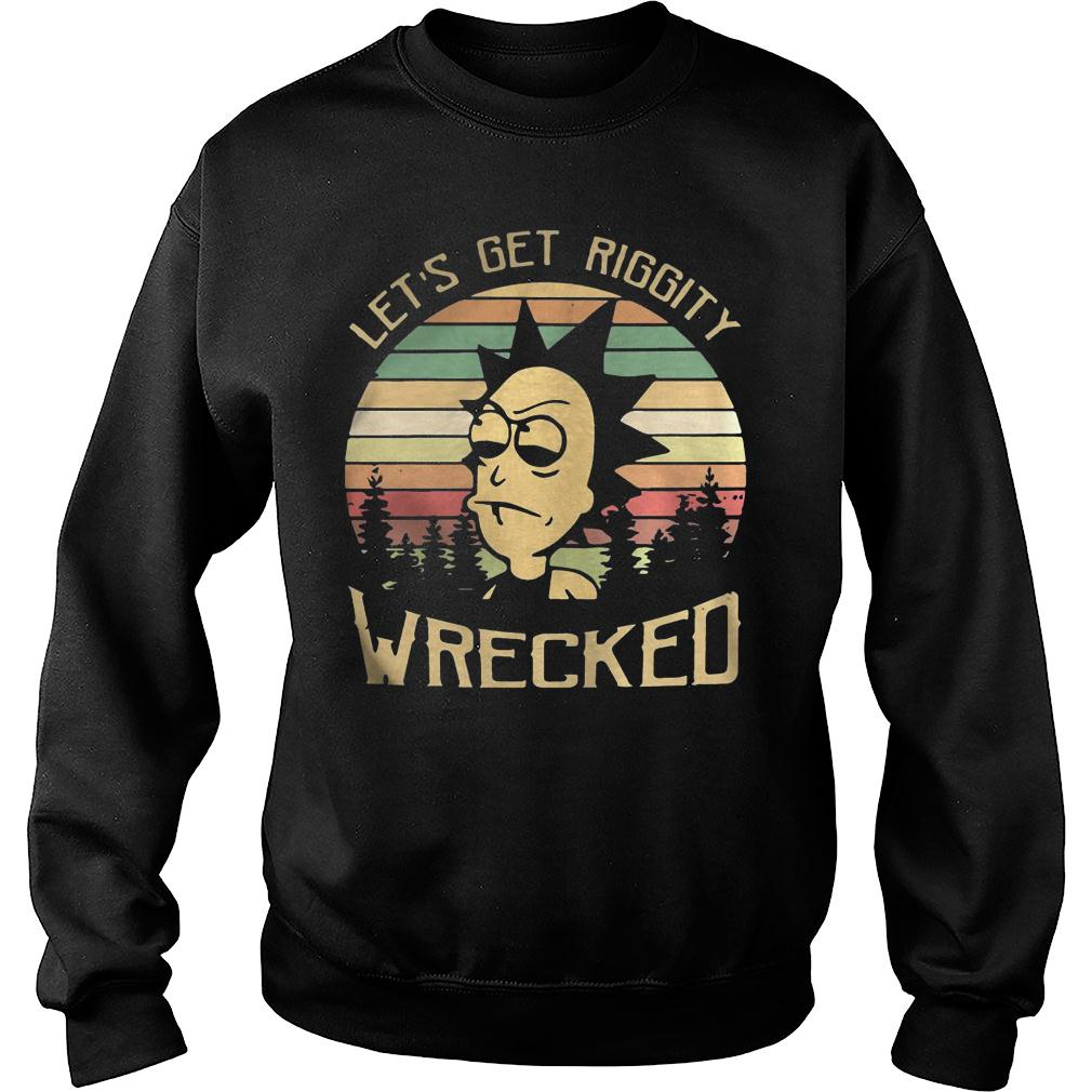 Rick Let's Riggity wrecked sunset vintage Shirt sweater