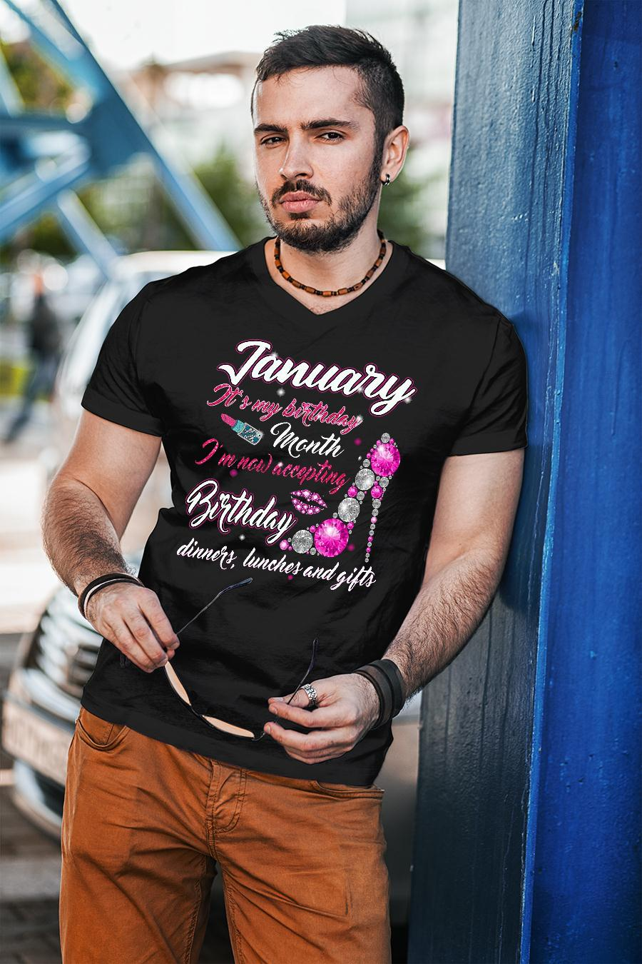 Shoes January It's my birthday month I'm now accepting Birthday dinners lunches and gifts shirt unisex