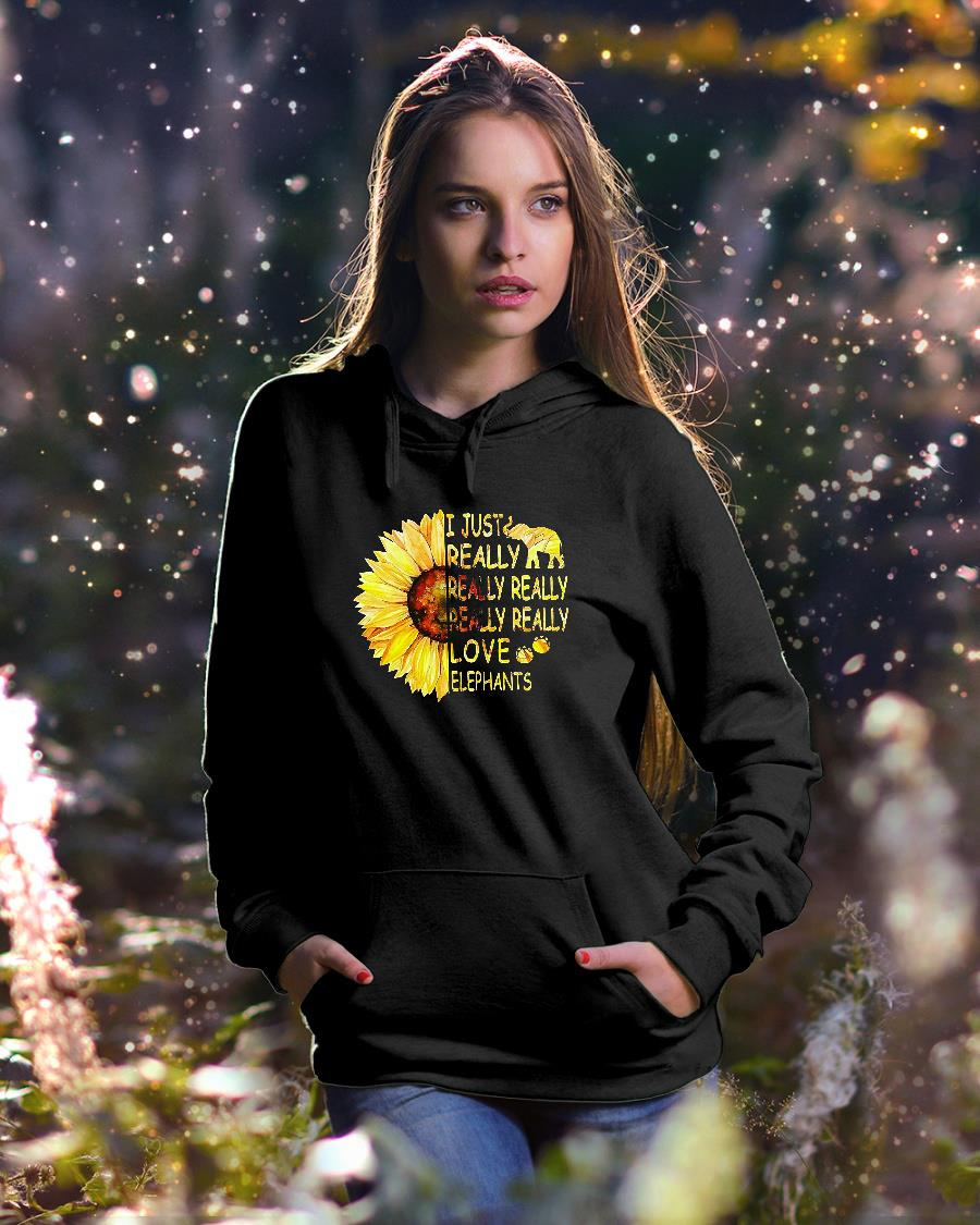 Sunflower trend I just really really really really really love elephants shirt hoodie unisex
