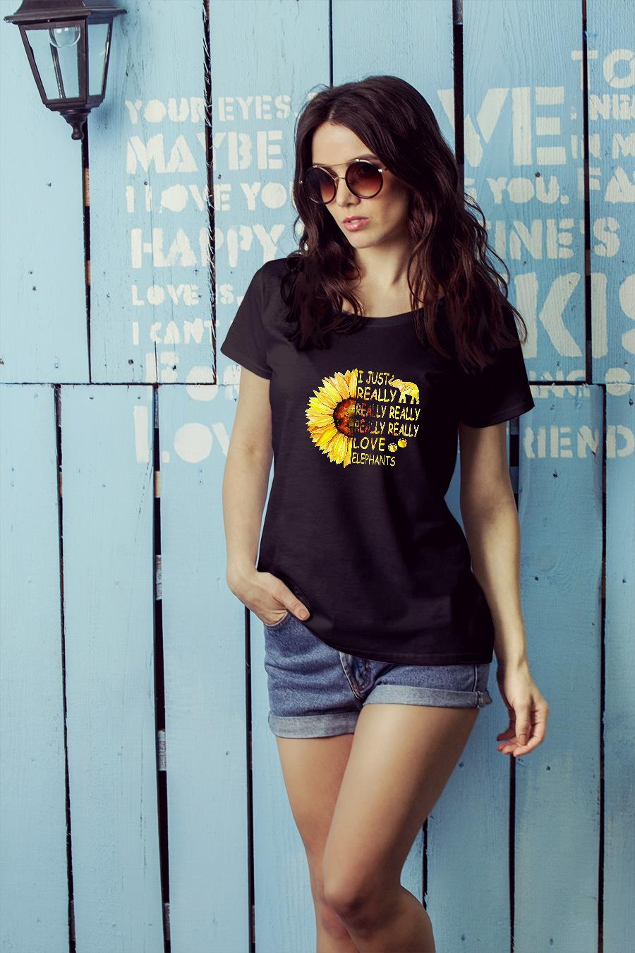 Sunflower trend I just really really really really really love elephants shirt ladies tee official