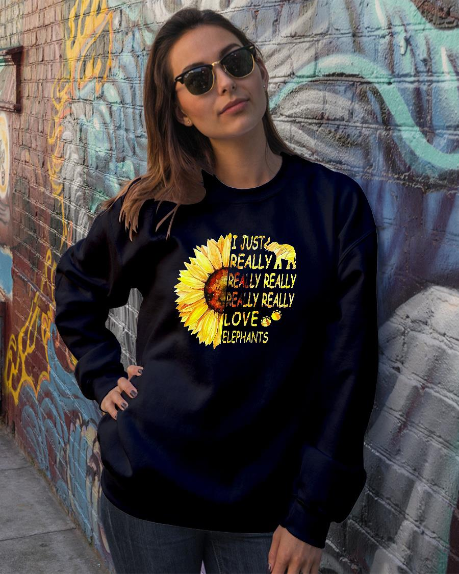 Sunflower trend I just really really really really really love elephants shirt sweater official
