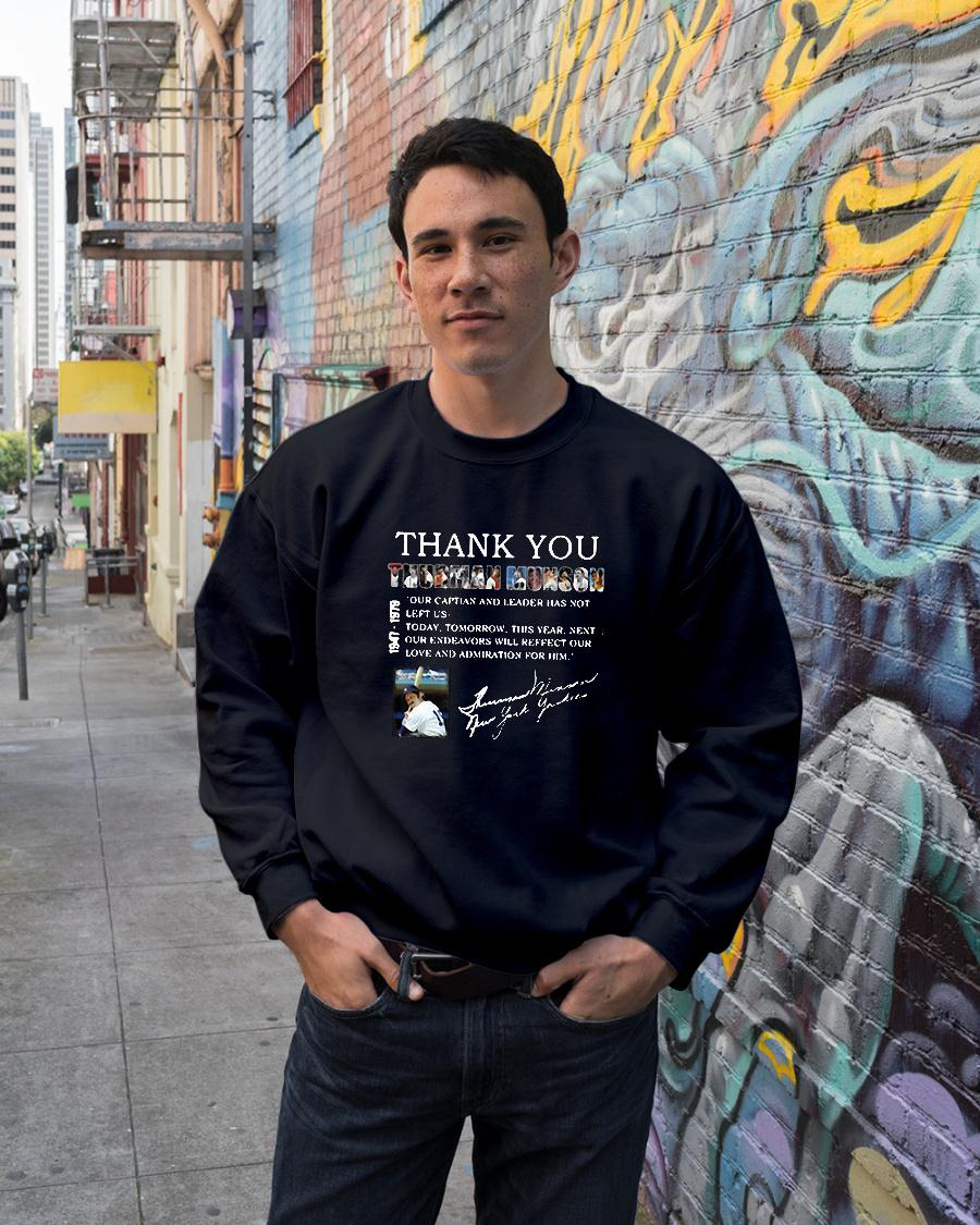 Thank you Thurman Munson our captain and leader has not left us shirt sweater unisex