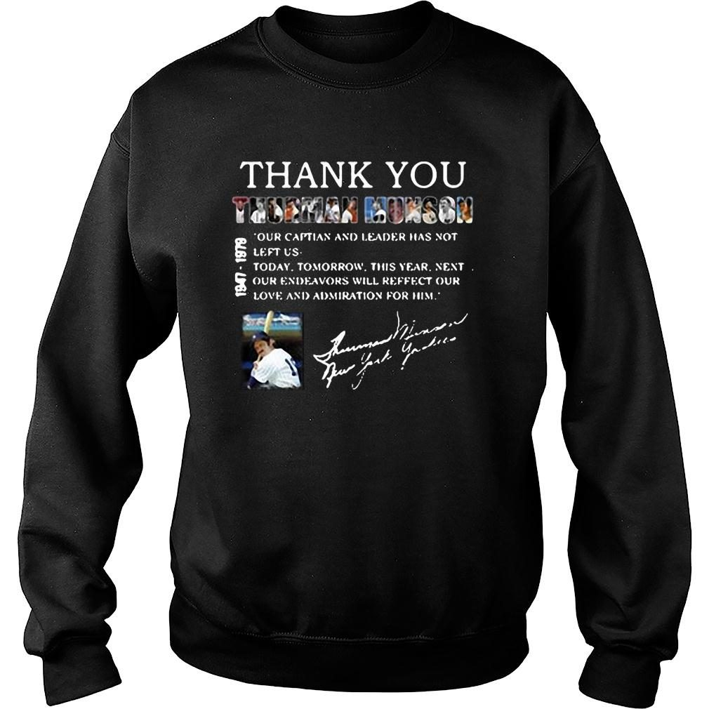 Thank you Thurman Munson our captain and leader has not left us shirt sweater