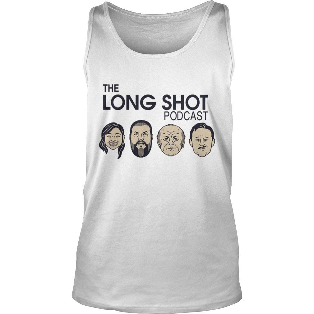 The Long Shot Podcast shirt tank top