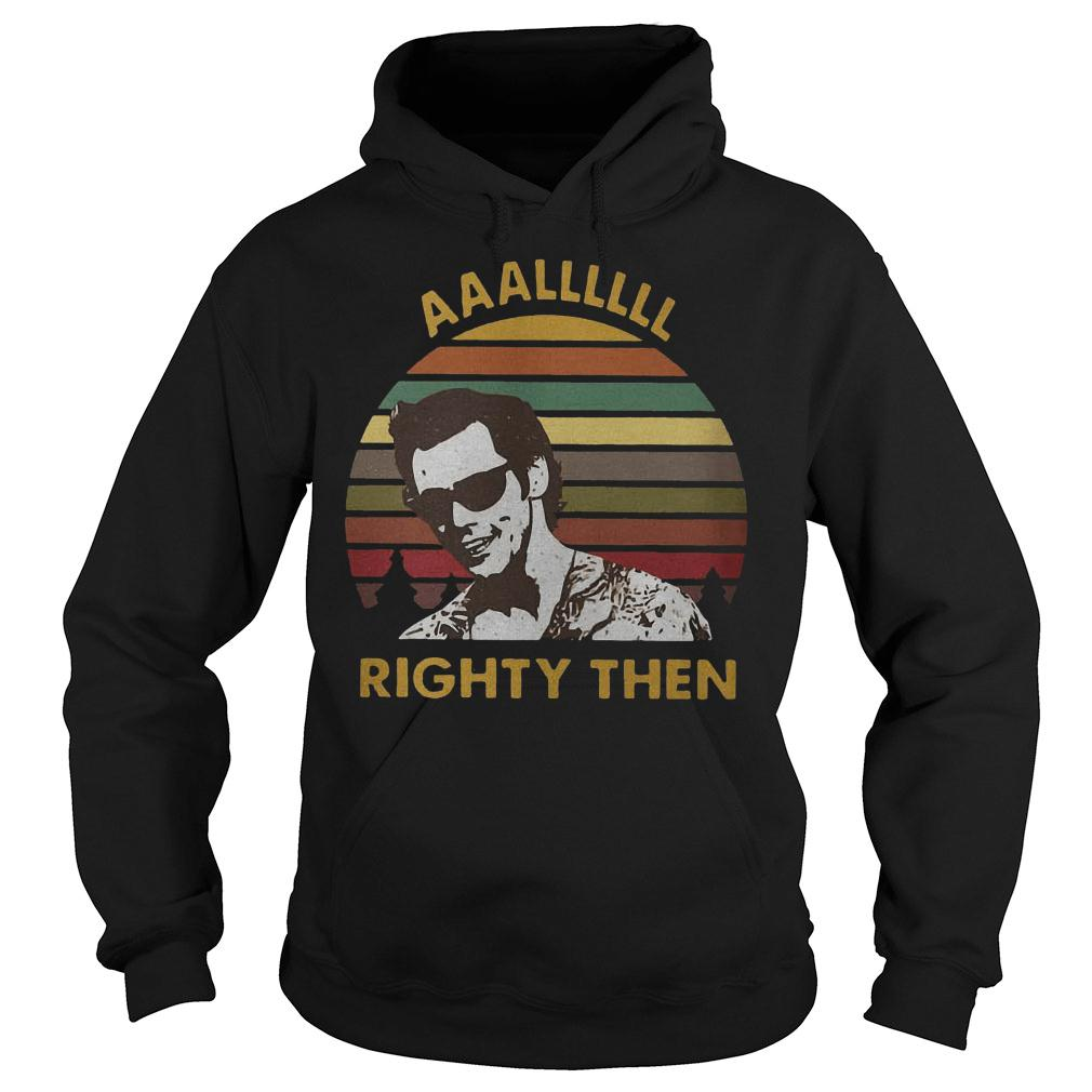 The sunset Alllll Righty then shirt hoodie