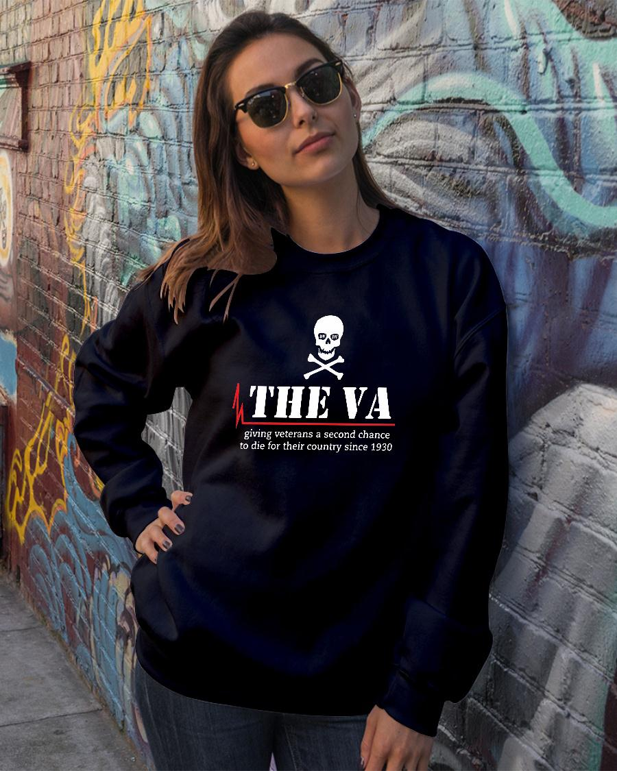 The va giving veterans a second chance to die for their country since 1930 shirt sweater official