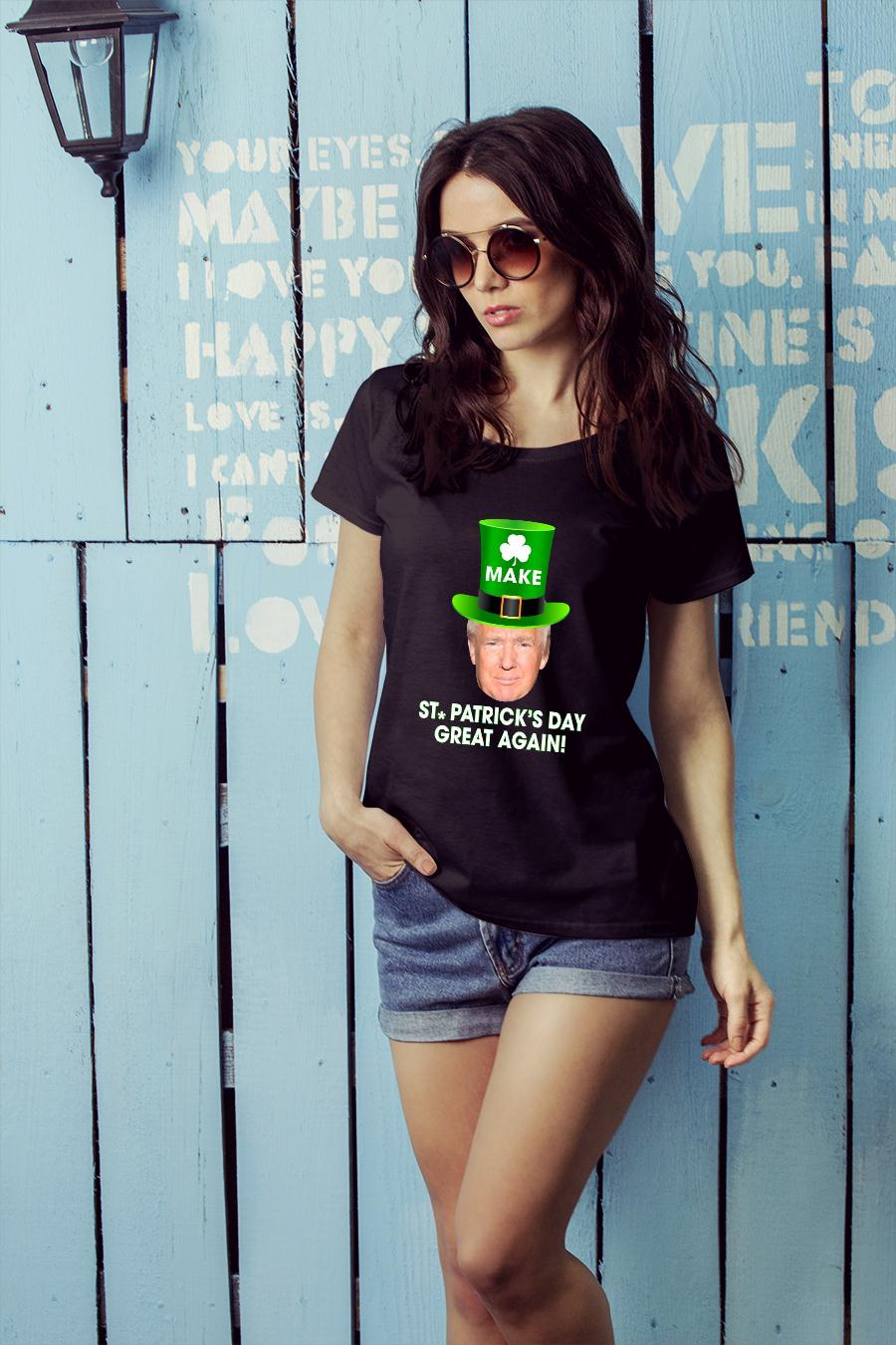 Trump Make St. Patrick's Day Great Again shirt ladies tee official