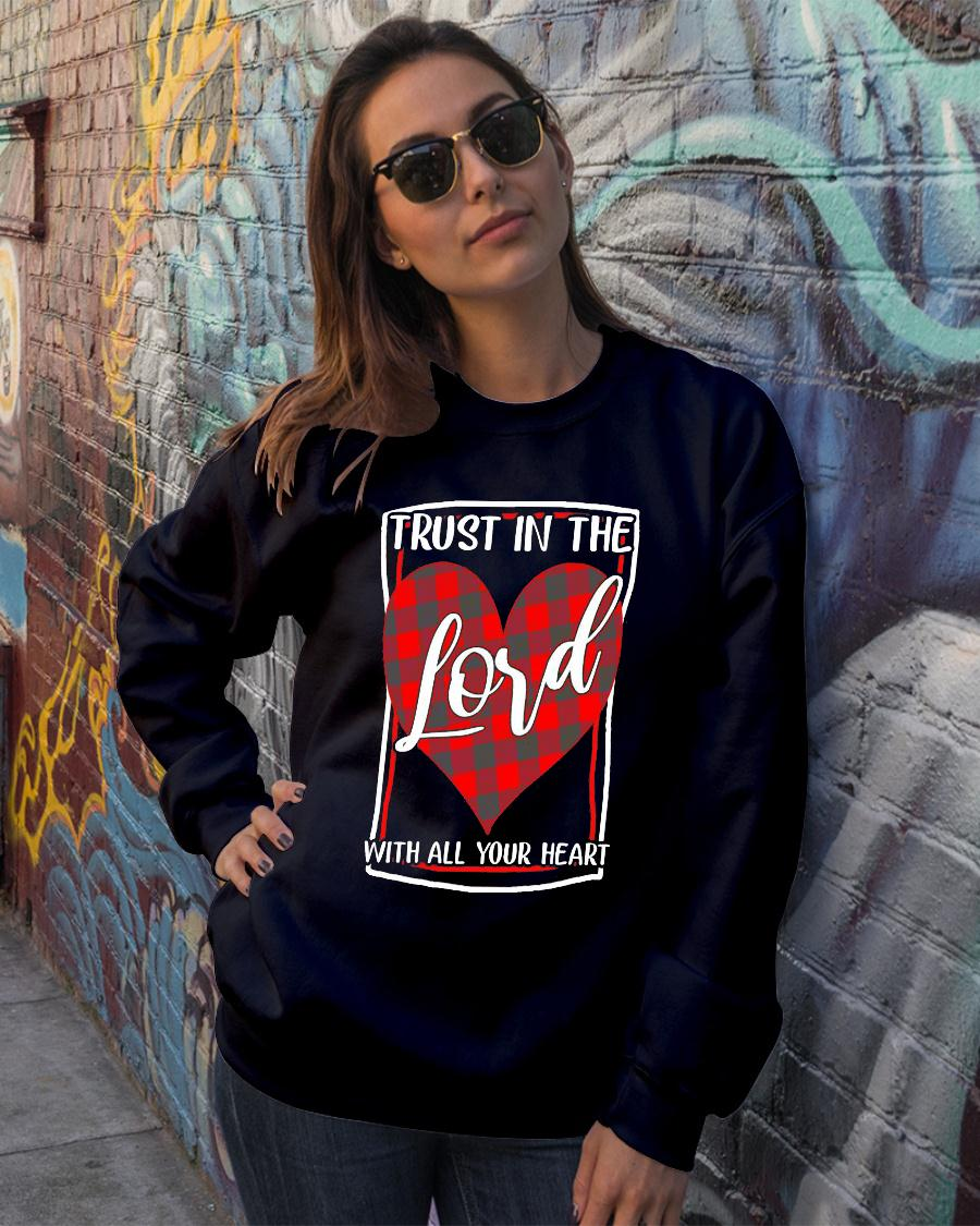 Trust In The Lord With All Your Heart Shirt sweater official