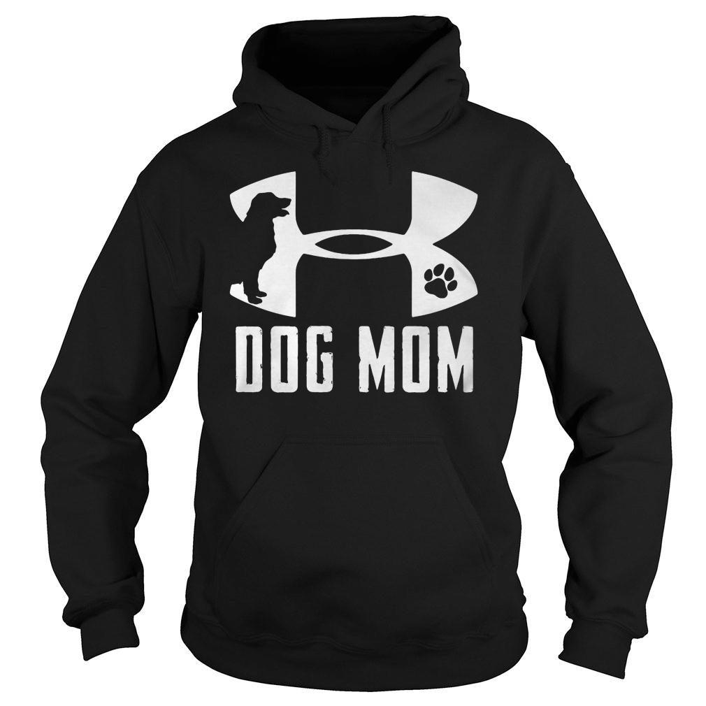 Under Armour dog mom shirt hoodie
