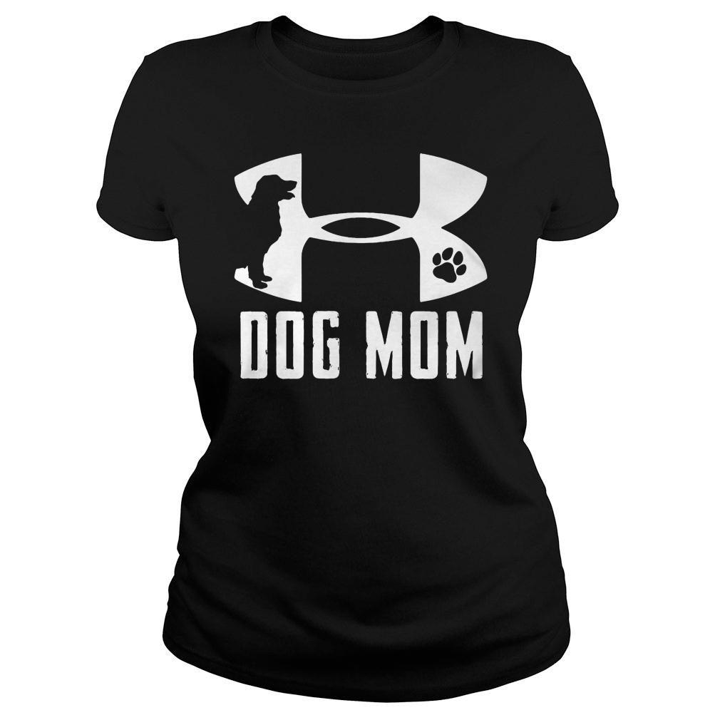 Under Armour dog mom shirt ladies tee