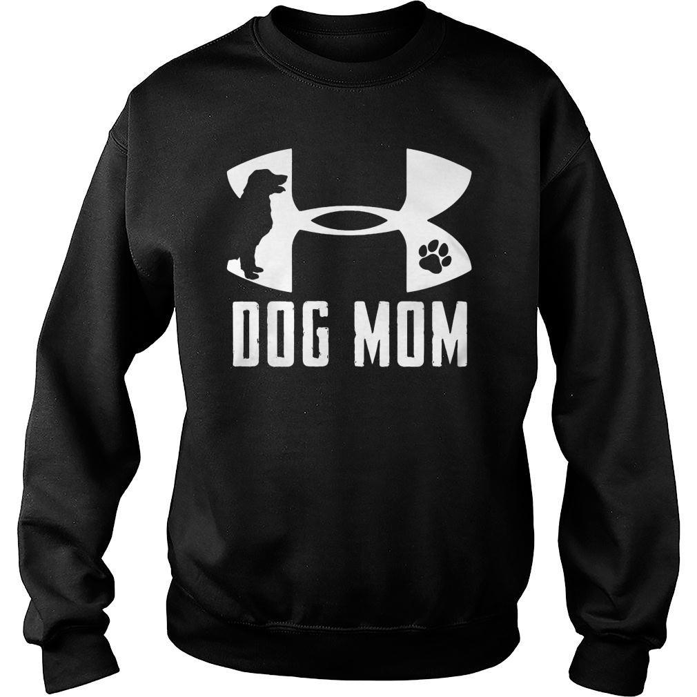Under Armour dog mom shirt sweater