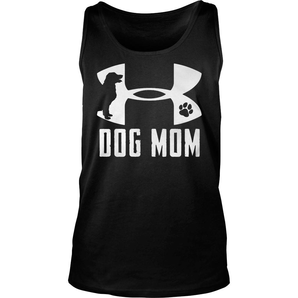 Under Armour dog mom shirt tank top