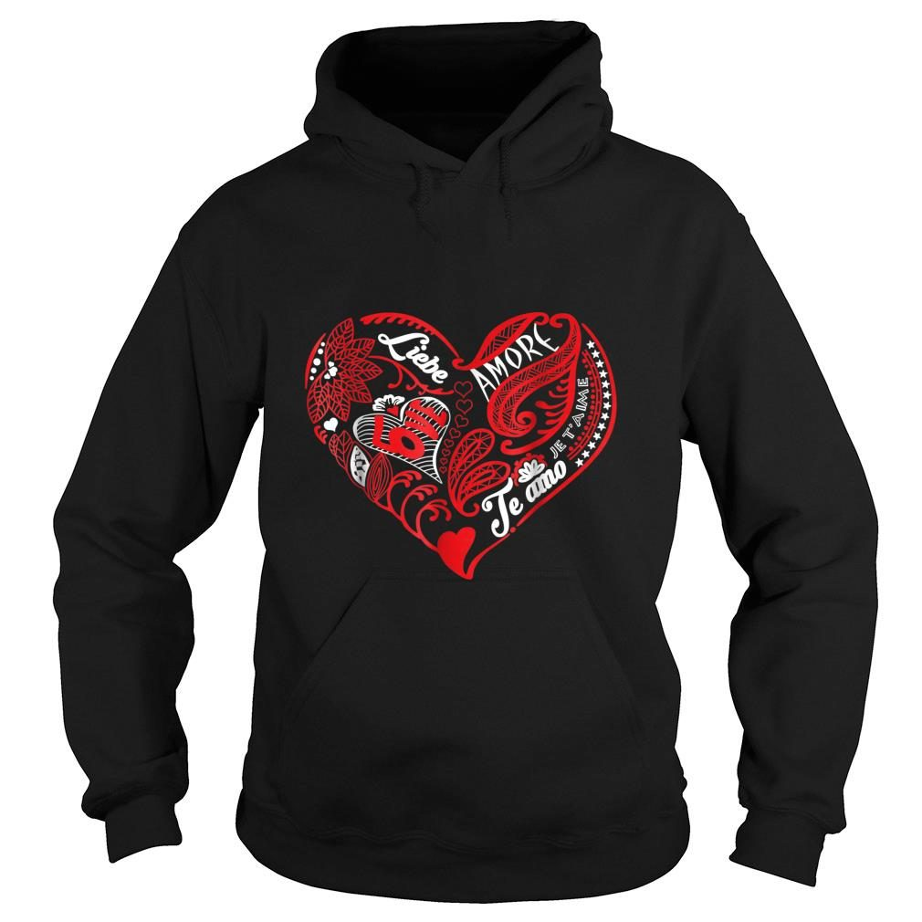 Valentine Love what matters in multiple languages shirt hoodie