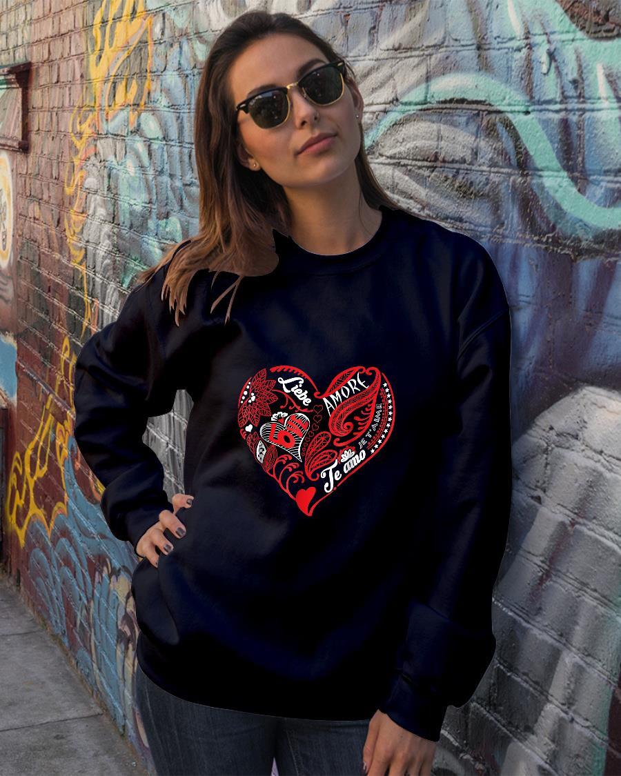 Valentine Love what matters in multiple languages shirt sweater official
