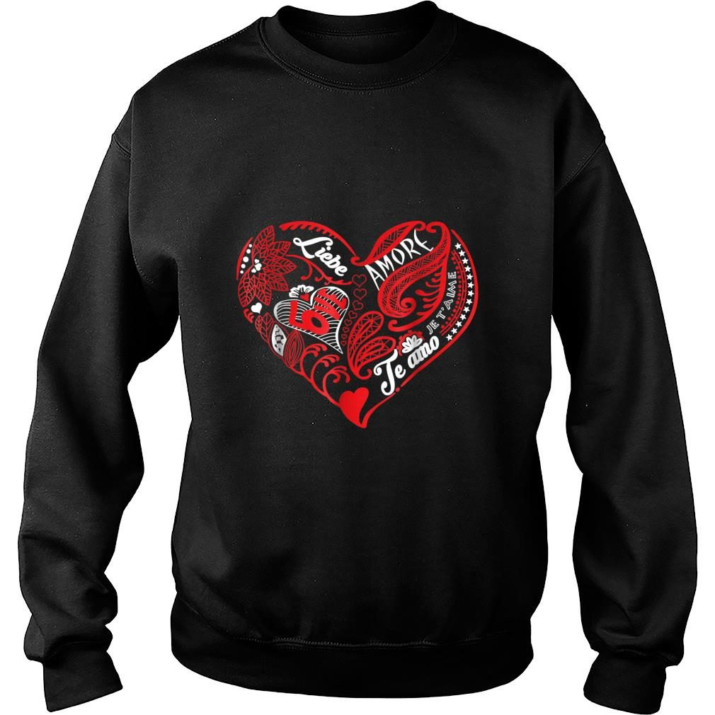 Valentine Love what matters in multiple languages shirt sweater