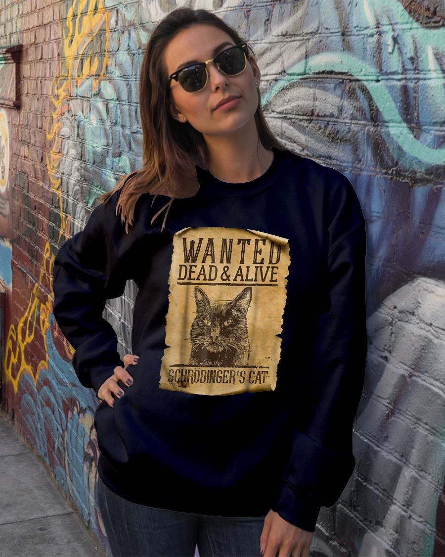 Wanted dead and alive Schrodinger's Cats shirt sweater official