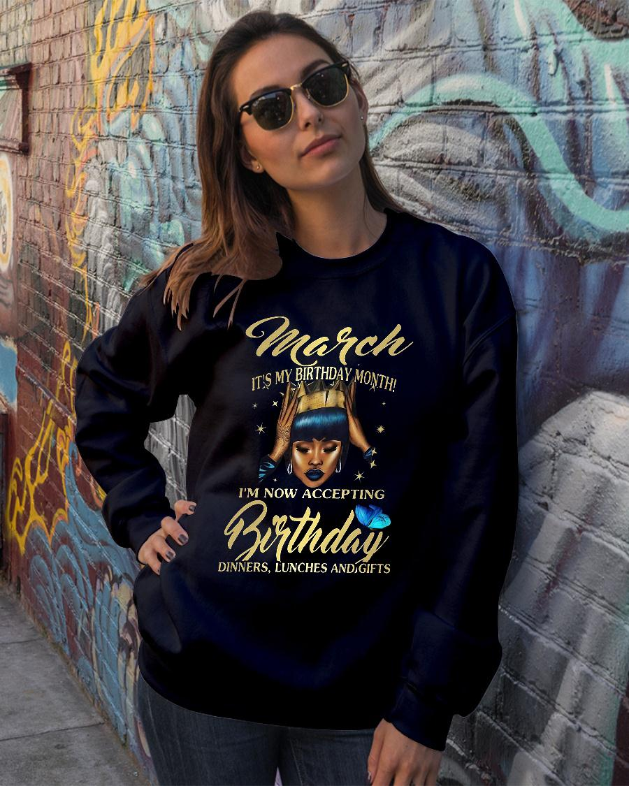 Woman March It's my birthday month I'm now accepting Birthday dinners lunches and gifts shirt sweater official