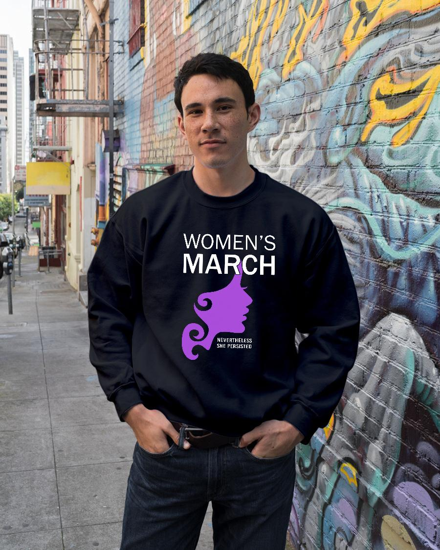 Womens March 2019 Shirt Nevertheless She Persisted shirt sweater unisex