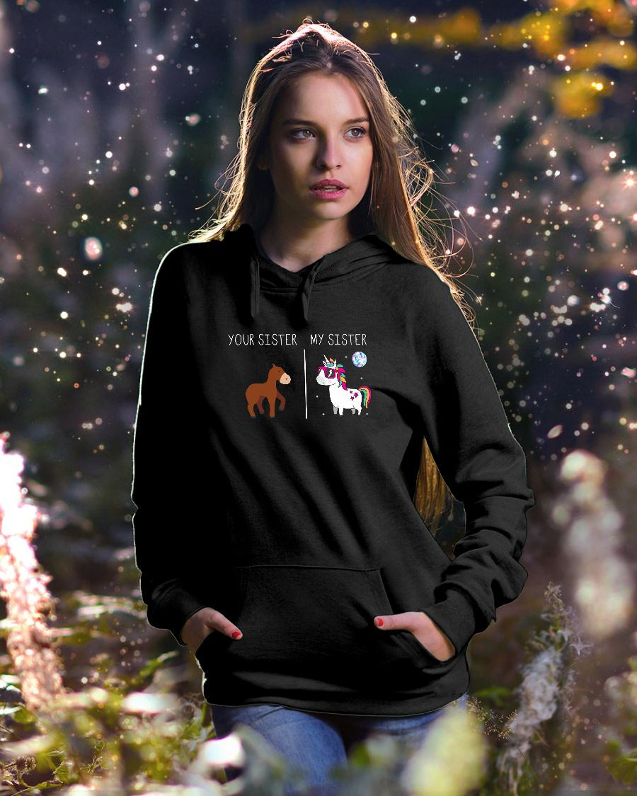 Your sister horse my sister unicorn shirt hoodie unisex
